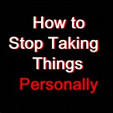 Alt=Stop taking things personally